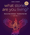 What Stories Are You Living?